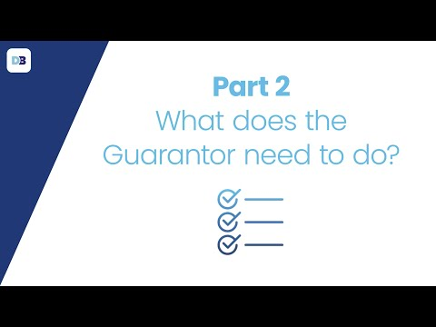 What does the guarantor need to do?
