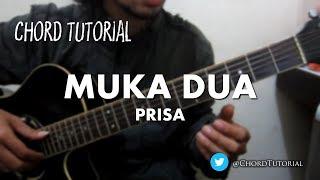 Muka Dua - Prisa (CHORD)