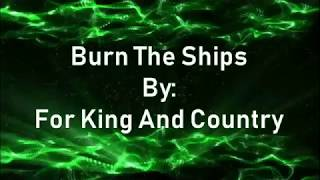 For King And Country Burn The Ships (Lyric Video)