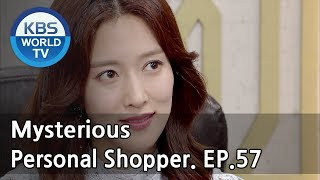Nonton Mysterious Personal Shopper                 Ep 57  Sub   Eng  Chn   2018 05 22  Film Subtitle Indonesia Streaming Movie Download