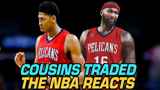 NBA PLAYERS REACT TO DEMARCUS COUSINS PELICANS TRADE!