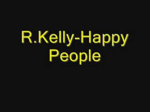 R.Kelly-Happy People
