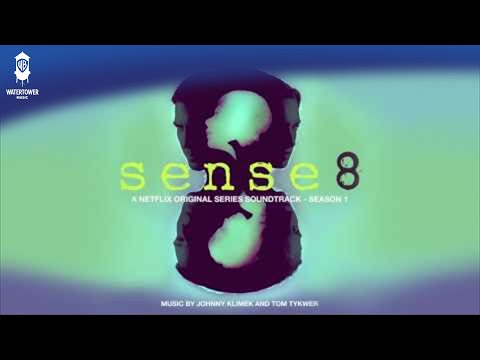 Sense8 Official Soundtrack | Interconnected - Johnny & Tom Tykwer | WaterTower
