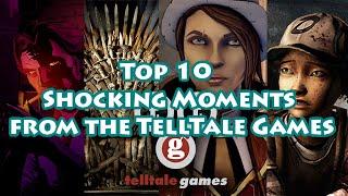 Top 10 Shocking Moments from the TellTale Games