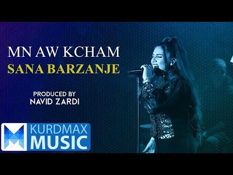 Sana Barzanje - Mn Aw Kcham