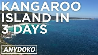 Kangaroo Island Australia  city images : Kangaroo Island in 3 Days