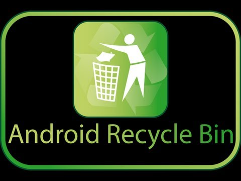 Video of Android Recycle Bin