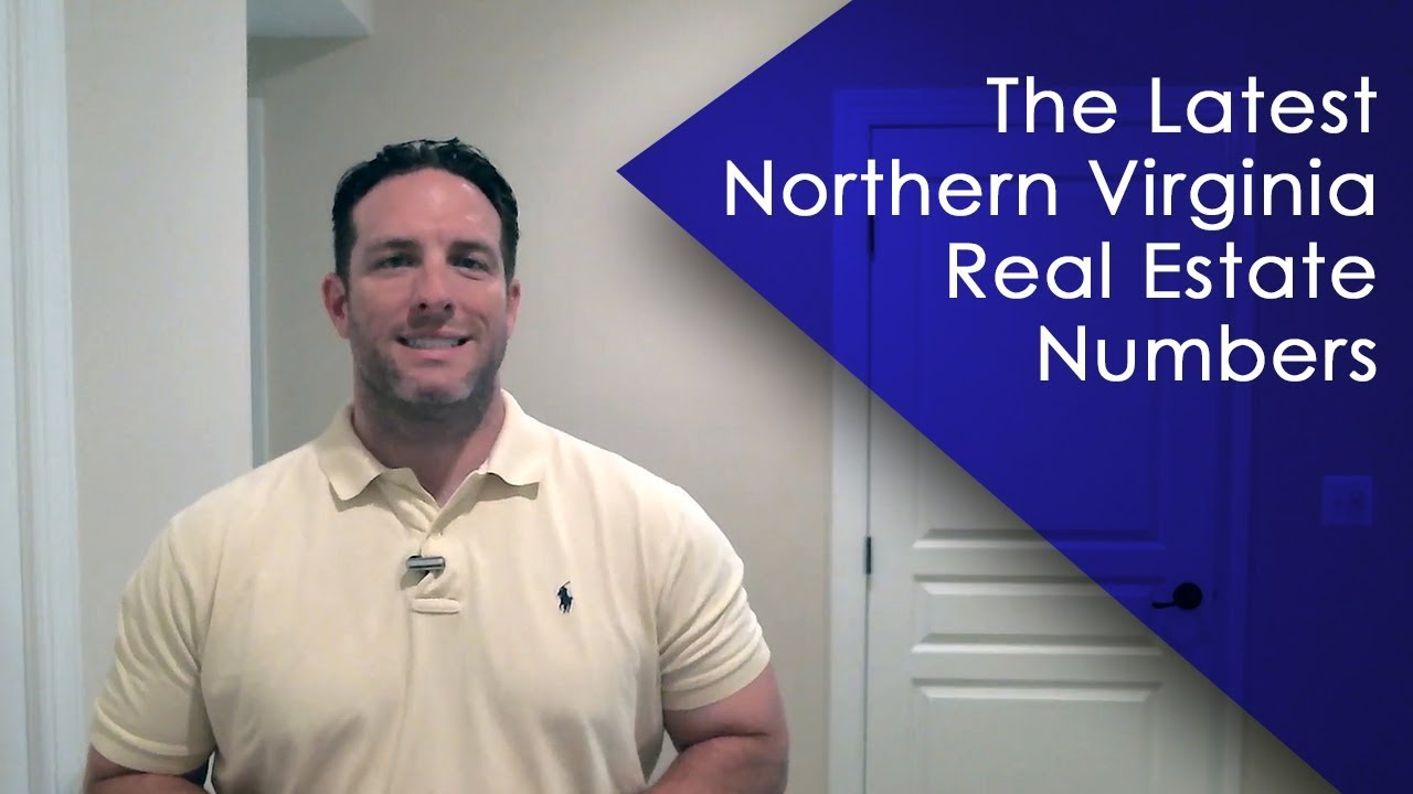 The Latest Northern Virginia Real Estate Numbers