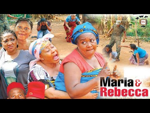 Maria & Rebecca Season 1 - 2017 Latest Nigerian Nollywood Movie