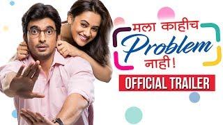 Video Mala Kahich Problem Nahi   Official Trailer   Spruha Joshi, Gashmeer   Upcoming Marathi Movie 2017 MP3, 3GP, MP4, WEBM, AVI, FLV Oktober 2018