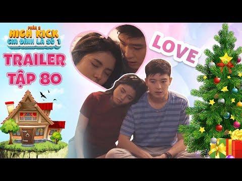 Gia đình là số 1 Phần 2| trailer tập 80: Trạng Nguyên đỏ mặt hạnh phúc đón giáng sinh cùng với Tâm Ý - Thời lượng: 3 phút và 24 giây.