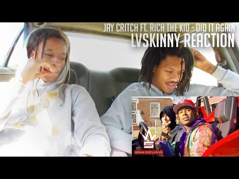 Jay Critch Ft. Rich The Kid - Did It Again (Reaction Video)