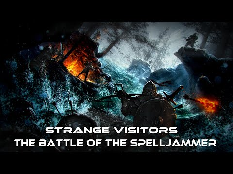 Video thumbnail for Strange Visitors – The Battle of the Spelljammer – Episode 6