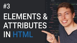 3: Learn About HTML Elements and Attributes | Learn HTML and CSS | HTML Tutorial