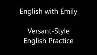 Video Versant style 1 English practice Exam - English with Emily MP3, 3GP, MP4, WEBM, AVI, FLV Agustus 2018