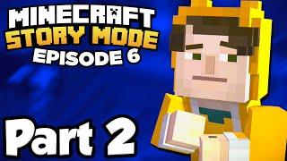 Minecraft: Story Mode [Episode 6] Part 2 - INTERROGATING DANTDM & STAMPYLONGHEAD!!! (Full Gameplay)