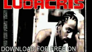 ludacris - U Got A Problem - Back For The First Time