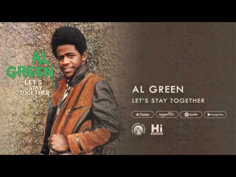 Al Green - Let's Stay Together (Official Audio)