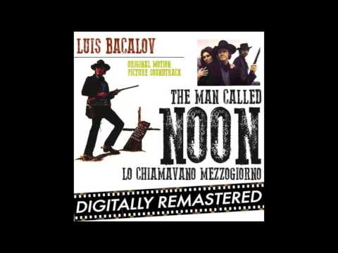 Luis Bacalov - The Man Called Noon