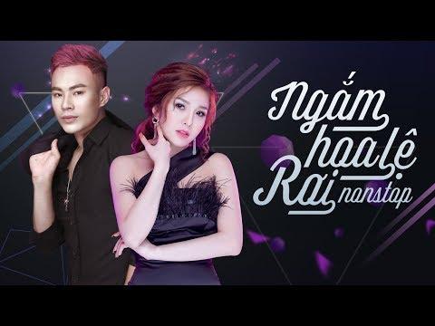 Nonstop - Việt Mix - Remix Châu Khải Phong ft Lương Gia Hùng 2018 - Liên Khúc Remix Gây Nghiện 2018 - Thời lượng: 36:30.