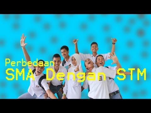 Perbedaan SMA dengan STM - #firstvideo