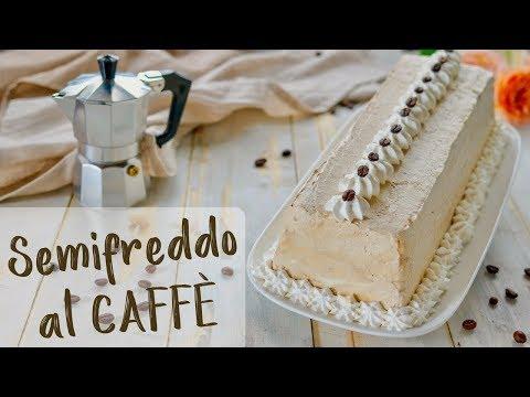 SEMIFREDDO AL CAFFÈ DI BENEDETTA Ricetta Facile