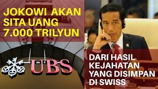 Video Keren Jokowi Akan Sita Uang 7.000 Trilliun  dari Hasil Kejahatan Yang Disimpan Di Swiss MP3, 3GP, MP4, WEBM, AVI, FLV April 2019