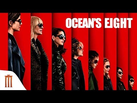 Ocean's 8 - Teaser Official Trailer