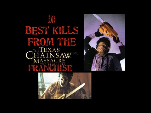 10 Best Kills From The Texas Chainsaw Massacre Franchise