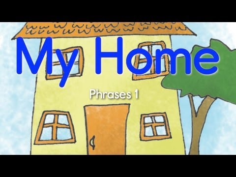 Home Phrases 1 - ELF Learning