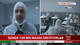 Gaziosmanpaşa'da 100 Bin Maske Üretiliyor - Tgrt Haber