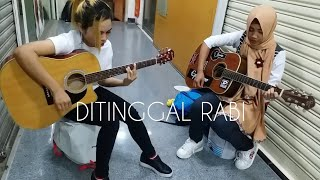 DITINGGAL RABI ~ NELLA CHARISMA COVER