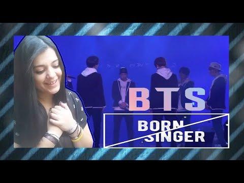BTS BORN SINGER LIVE REACTION/REACCIÓN [OMG JK!!]