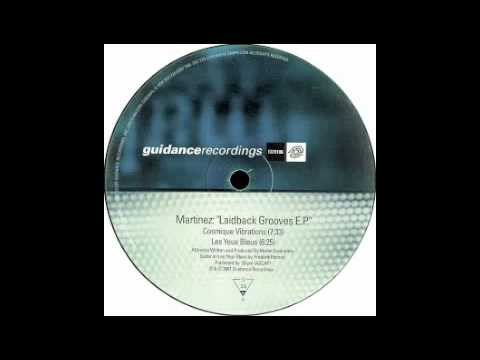 Martinez - Cosmique Vibrations [Guidance, 2001]