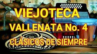 VIEJOTECA VALLENATA No. 4  CLÁSICOS DE SIEMPRE