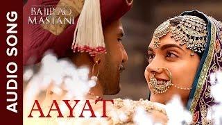 Video Aayat | Full Audio Song | Bajirao Mastani | Ranveer Singh, Deepika Padukone MP3, 3GP, MP4, WEBM, AVI, FLV September 2019
