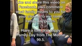 Happy Family Day from The Moose 99.5