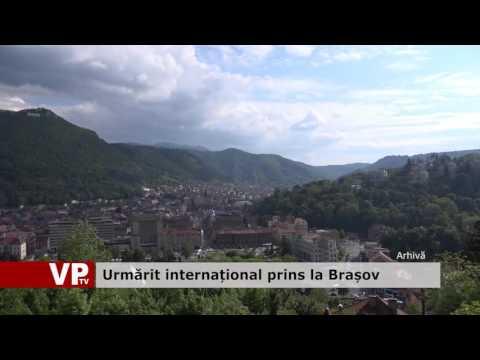 Urmărit internațional prins la Brașov