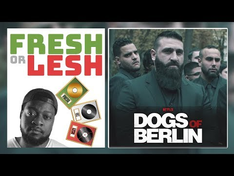 DOGS OF BERLIN (Review) | FRESH or LESH