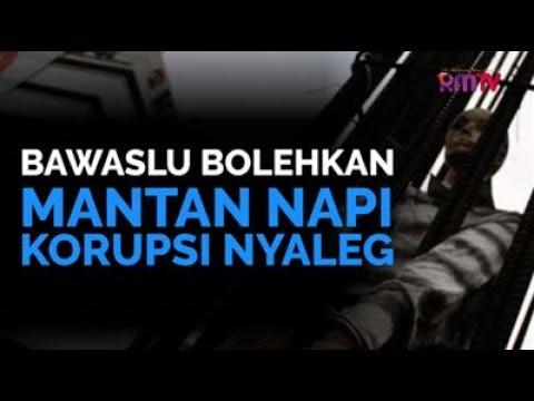 Bawaslu Bolehkan Mantan Napi Korupsi Nyaleg