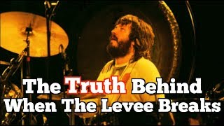 Video The TRUTH Behind Led Zeppelin: When The Levee Breaks MP3, 3GP, MP4, WEBM, AVI, FLV November 2018
