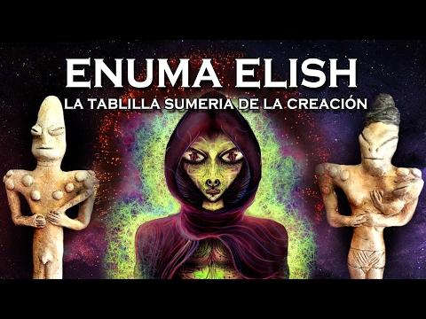 ENUMA ELISH - La tablilla Sumeria de la Creación | DOCUMENTAL COMPLETO