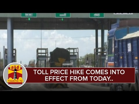 Toll-Price-hike-comes-into-effect-from-Today-ThanthI-TV