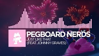 Pegboard Nerds & Johnny Graves - Just Like That