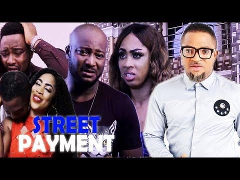 STREET PAYMENT season 1 |2019 LATEST NIGERIAN NOLLYWOOD MOVIES