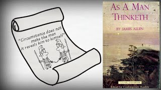 AS A MAN THINKETH BY JAMES ALLEN ANIMATED BOOK REVIEW