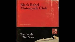 Video Black Rebel Motorcycle Club - Specter at the Feast (Full Album) MP3, 3GP, MP4, WEBM, AVI, FLV Agustus 2018