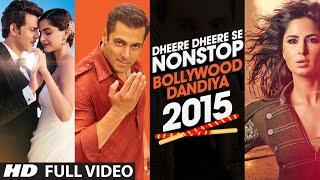 Nonton Exclusive Video   Dheere Dheere Se Non Stop Bollywood Dandiya 2015   T   Series Film Subtitle Indonesia Streaming Movie Download