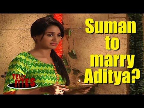 Suman to get MARRIAGE PROPOSAL of Aditya in Ek Duj