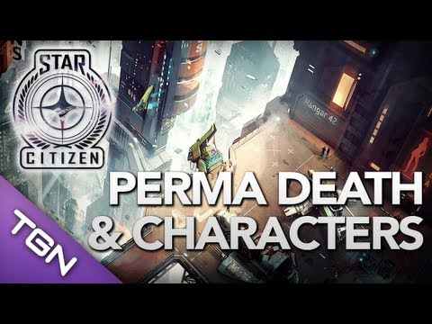 Star Citizen : Perma Death & Character Creation - TheXPGamers